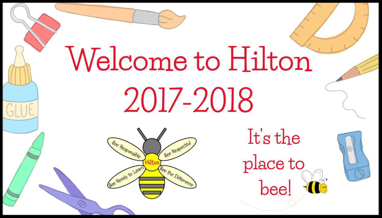 Welcome to Hilton 2017-2018. It's the place to bee!