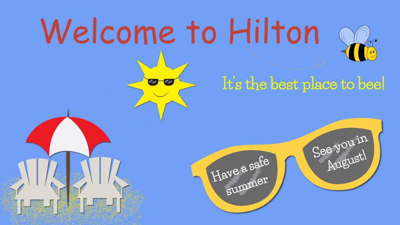 Welcome to Hilton, It's the best place to be.