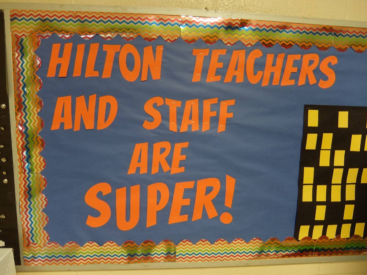 Hilton Teachers and Staff are Super